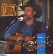 Michael Ballew - Live at Gruene Hall