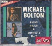 Michael Bolton - Michael Bolton & Everybody's Crazy