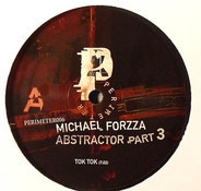 Michael Forzza - Abstractor Part 3