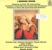 Michael Haydn - Vesperae In Festo SS. Innocentium / Graduale In Festo SS. Innocentium Extra Dominicam / Graduale In