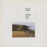 Michael Hedges - Breakfast in the Field