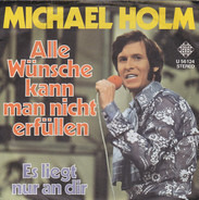 Michael Holm - Alle Wünsche Kann Man Nicht Erfüllen