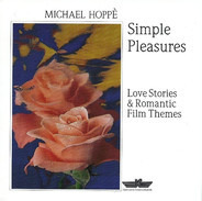 Michael Hoppé - Simple Pleasures