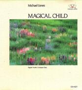 Michael Jones - Magical Child