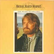 Michael Martin Murphey - The Heart Never Lies