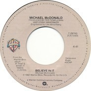 Michael McDonald - Believe In It