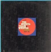 Michael Nesmith Presents The Wichita Train Whistle - The Wichita Train Whistle Sings