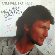 Michael Rother - Palmengarten