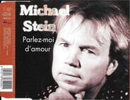Michael Stein - Parlez-moi D'amour