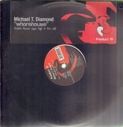 Michael T. Diamond - Whorehouse