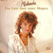 Michaela - Das Licht Eines Neuen Morgens