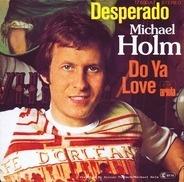 Michael Holm - Desperado