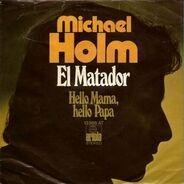 Michael Holm - El Matador