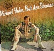Michael Holm - Poet Der Straße