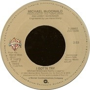 Michael McDonald - I Gotta Try / Believe In It