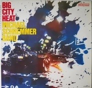 Michael Schremmer Band - Big City Heat