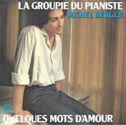 Michel Berger - La Groupie Du Pianiste