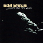 Michel Petrucciani - The Blue Note Years