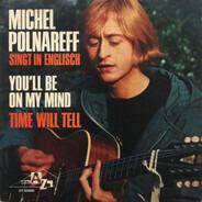 Michel Polnareff - You'll Be On My Mind