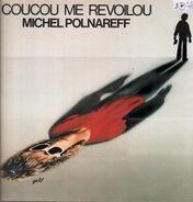 Michel Polnareff - Coucou Me Revoilou