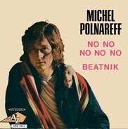 Michel Polnareff - No, No, No, No, No