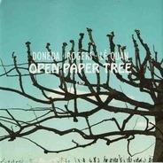 Michel Doneda . Paul Rogers . Lê Quan Ninh - Open Paper Tree