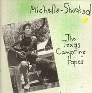 Michelle Shocked - The Texas Campfire Songs