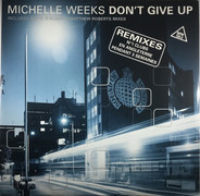 Michelle Weeks - Don't Give Up (Remixes)