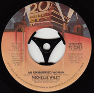 Michelle Wiley , Bill Conti - An Unmarried Woman / Theme From An Unmarried Woman