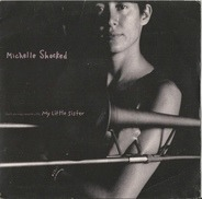 Michelle Shocked - (Don't You Mess Around With) My Little Sister