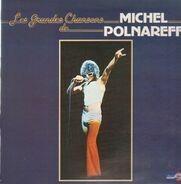 Michel Polnareff - Les Grandes Chansons De Michel Polnareff