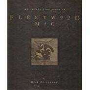 Mick Fleetwood - My Twenty-Five Years in Fleetwood Mac
