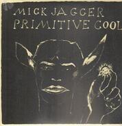 Mick Jagger - Primitive Cool