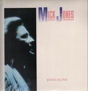 Mick Jones - Jones Alone