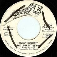 Mickey Newbury - Love Look (At Us Now)