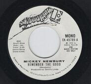 Mickey Newbury - Remember The Good