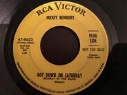 Mickey Newbury - Got Down On Saturday (Sunday In The Rain) / Sweet Memories
