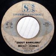 Mickey Murray - Shout Bamalama / Lonely Room