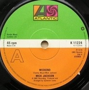 Mick Jackson - Weekend / You're A Dream