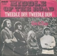 Middle Of The Road - tweedle dee tweedle dum / give it time