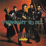 Midnight To Six - Hi-Lo Music