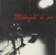 Midnight To Six - Midnight To Six