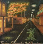 Midnight To Six - Trains, Carwrecks And heartaches