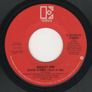 Mighty Fire - Sixth Street (Turn It Up)