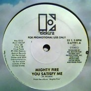Mighty Fire - You Satisfy Me