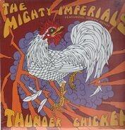 Mighty Imperials - Thunder Chicken (ft.Joseph Henry)