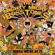 Mighty Mighty Bosstones - While We're At It (farbiges Vinyl)