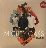 Mighty Oaks - Dreamers (inkl.Cd)