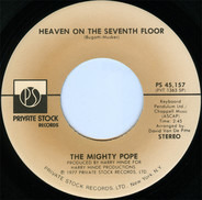 Mighty Pope - Heaven On The Seventh Floor / Tower Of Strength