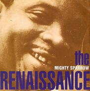 Mighty Sparrow - The Renaissance